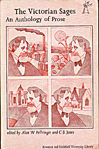 The Victorian Sages: An Anthology of Prose…