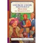 Mischief in Mason City (Church Choir…