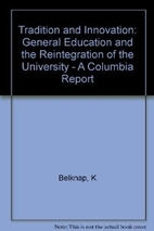 Tradition and Innovation : General Education…