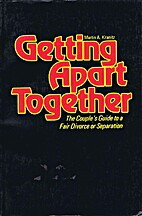 Getting Apart Together: The Couple's Guide…