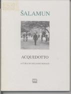 Acquedotto by Tomaz Salamun