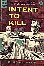 Intent to Kill by Michael Bryan