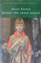 Where the Apple Ripens by Jessie Kesson