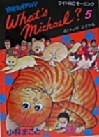 What's Michael? Volume 5: Michael's Favorite…
