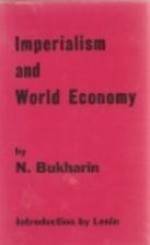 Imperialism and World Economy by Nikolai…