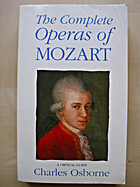 The Complete Operas of Mozart: A Critical…