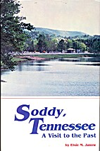 Soddy, Tennessee by Elsie M. Janow