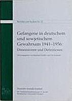 Gefangene in deutschem und sowjetischem…