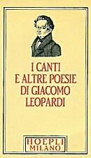 I canti e altre poesie by Giacomo Leopardi
