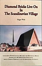 Diamond bricks live on in the Scandinavian…