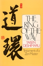 The Ring of the Way: Testament of a Zen…
