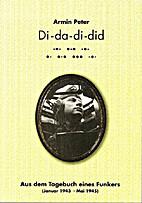 Di - da - di - did . Aus dem Tagebuch eines…