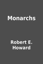 Monarchs by Robert E. Howard