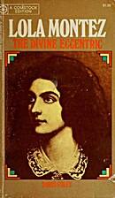 The Divine Eccentric by Doris Foley