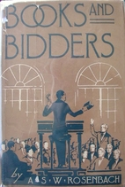 Books and Bidders: The Adventures of a…
