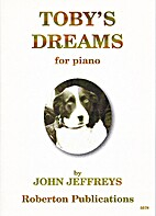 Toby's dreams : for piano by John Jeffreys