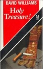 Holy Treasure! by David Williams