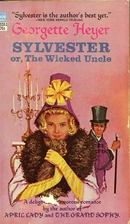 Sylvester, or the Wicked Uncle by Georgette…