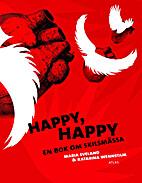 Happy, happy : en bok om skilsmässa by…