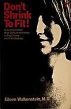 Don't Shrink To Fit by Eileen Walkenstein