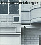 Herman Hertzberger, architect by Wessel…