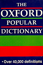 Oxford Popular Dictionary (Oxford Gem) by…