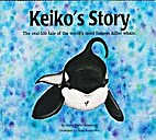 Keiko's Story: The Real-Life Tale of the…