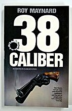 38 Caliber: An Emerson Dunn Mystery (Emerson…