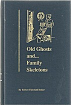 Old ghosts and....family skeletons :…