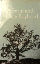 A Farm and Village Boyhood (A York State…