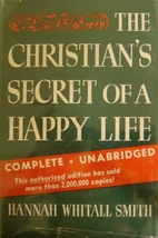 The Christian's Secret of a Happy Life by…