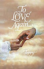 To Love Again by Keith Terry