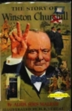 The Story of Winston Churchill by Alida Sims…
