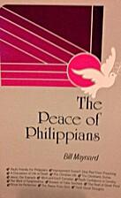 The Peace of Philippians by Bill Maynard