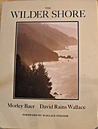 The Wilder Shore by David Rains Wallace