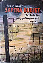 Saftra Budjet. In russischer Gefangenschaft.…