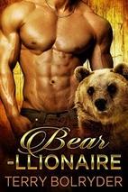 Bear-llionaire by Terry Bolryder