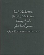 Our Partnership Legacy Paul Oberkotter,…