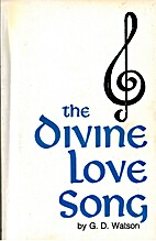 The Divine Love Song by G. D. Watson