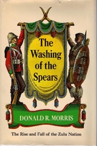 The Washing Of The Spears: The Rise And Fall…
