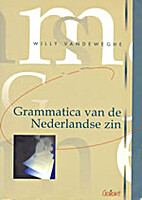 Grammatica van de Nederlandse zin by Willy…