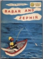 Dandelion Library: Babar and Zephir / The…