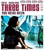 Zui hao de shi guang (Three Times) by…
