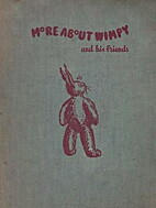 More About Wimpy and His Friends by Joan…