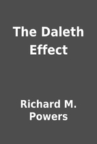 The Daleth Effect by Richard M. Powers