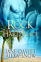 Rock and a Hard Place by Alexa Snow