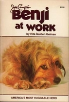 Benji at Work by Rita Gelman
