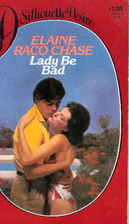 Lady Be Bad by Elaine Raco Chase