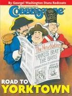 Cobblestone: Road to Yorktown [2006 Oct]