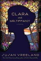 Clara and Mr Tiffany by Susan Vreeland